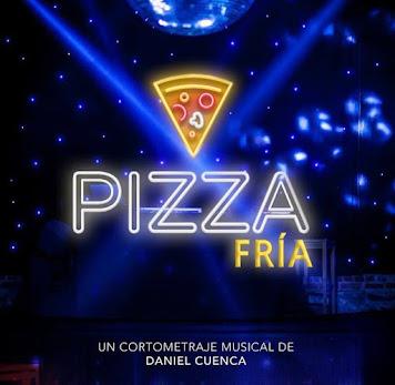 Pizza Fría, el corto musical
