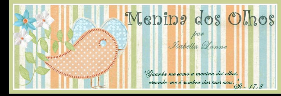 ....♥Menina dos Olhos♥♥.....