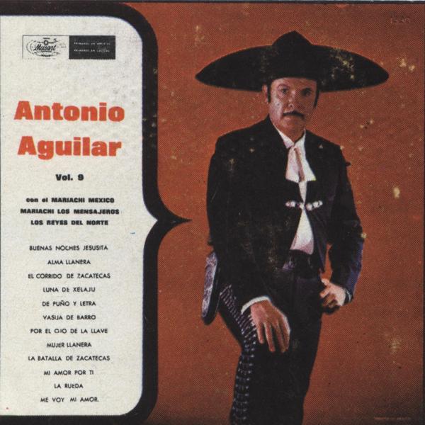 Antonio Aguilar  Antonio Aguilar Vol.9 CD Album