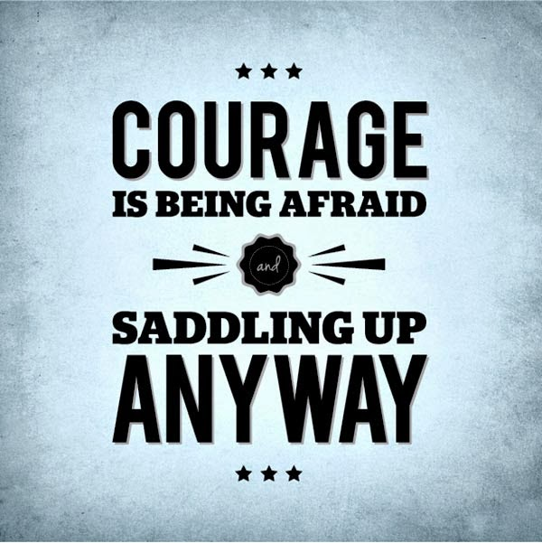 quotes about bravery and Quotes About Being Brave