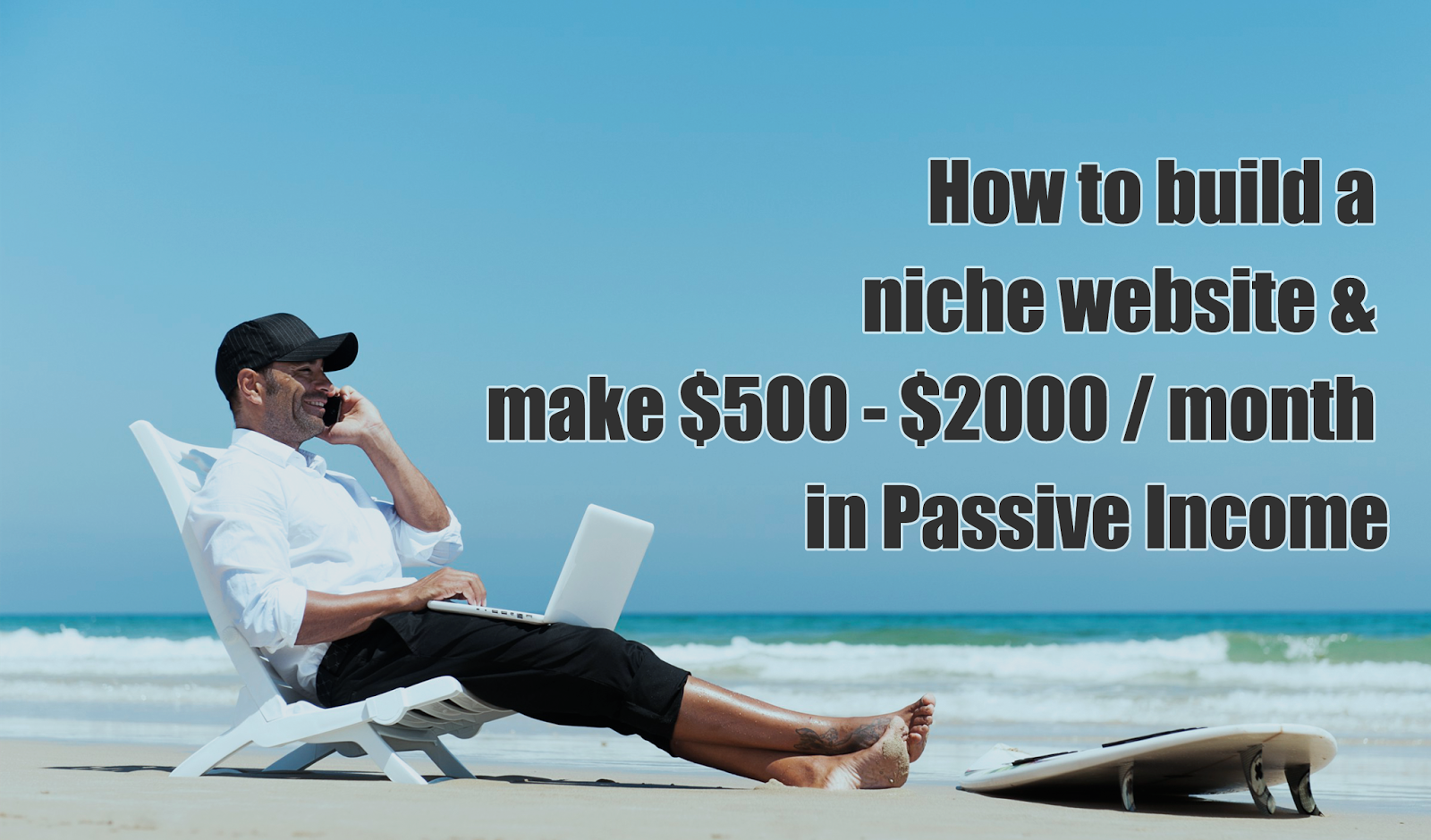 how to build a niche blog website and make month how to build a niche blog website and make 500 2000 month in