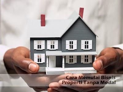cara memulai bisnis properti tanpa modal
