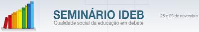 Seminário Ideb: qualidade social da educação em debate