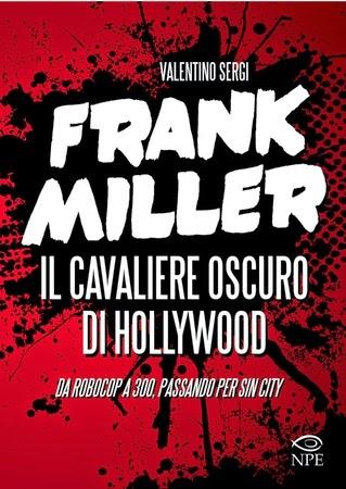 Frank Miller, Nicola Pesce Editore, Valentino Sergi