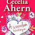 Cecelia Ahern: How to Fall in Love - A szerelem kézikönyve