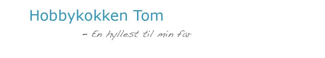 Hobbykokken Tom