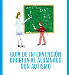 Guía de Intervención dirigida al alumnado con autismo