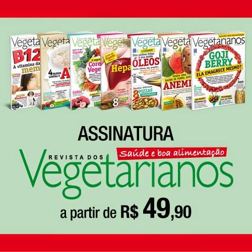ASSINE A REVISTA DOS VEGETARIANOS!