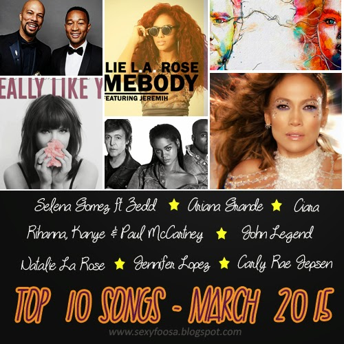 Top 10 ten songs of march 2015 week month rihanna kanye west jennifer lopez ariana grande carly rae jepsen natalie la rose the best complete list