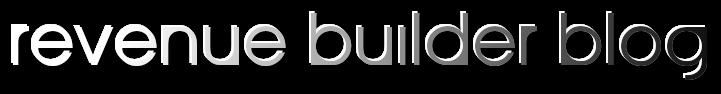Revenue Builder Blog