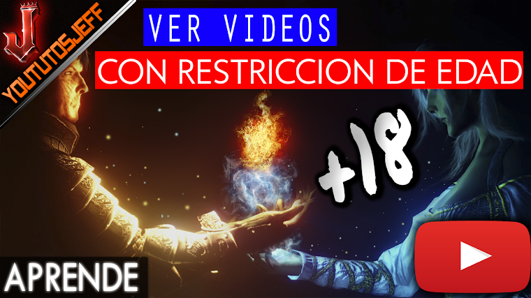 Como ver un video con restriccion de edad en Youtube | 2016