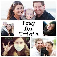 Pray for Tricia