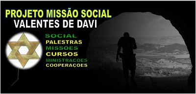PROJETO MISSÃO SOCIAL VALENTES DE DAVI