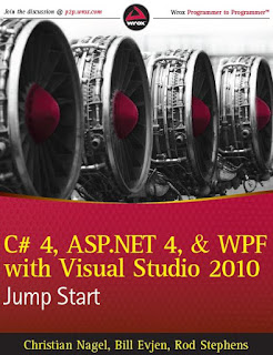 C# 4, ASP.NET 4, and WPF, with Visual Studio 2010 - Jump Start