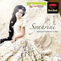 Syahrini - Semua Karena Cinta (Full Album 2012)