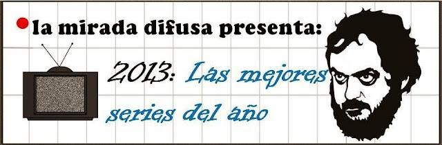 2013: LAS SERIES DEL AÑO (ESTRENOS)