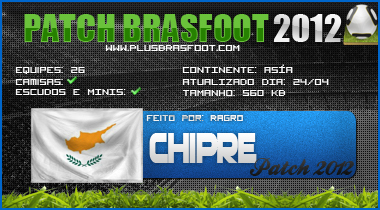 [Patch Brasfoot2012] [Patch Chipre 2012!] CHIPRE