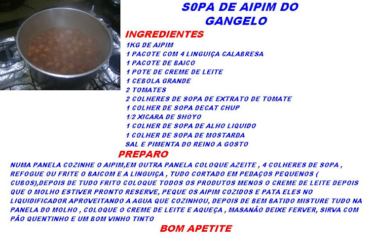 SOPA DE AIPIM ,BOM PRO FRIO