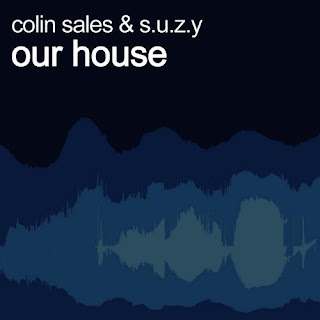 CD Colin Sales & S.U.Z.Y – Our House – 2013