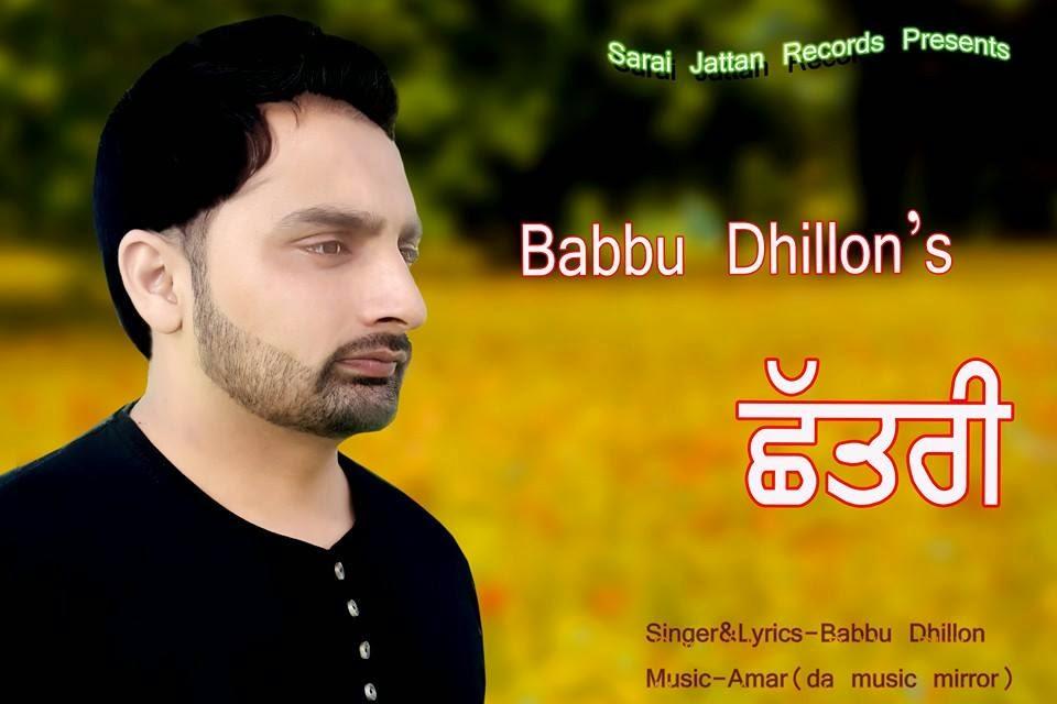 Chatri - Babbu Dhillon Official Audio & Lyrics | idaily9.com Daily ...