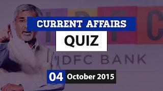Current Affairs Quiz 4 October 2015