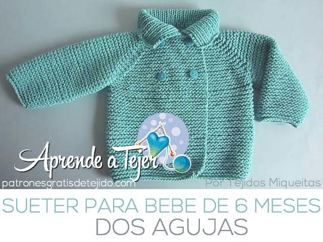 Suéter en Dos Agujas para Bebé de 6 meses / Tutorial | Crochet y Dos ...