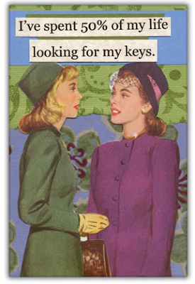 "Magnet with picture of two women; words are ""I've spent 50% of my life looking for my keys"""