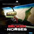 Broken Horses English Movie Review