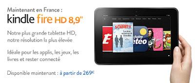"""Kindle Fire HD 8,9"""" est disponible dès aujourd'hui sur Amazon.fr – à partir de 269€."""