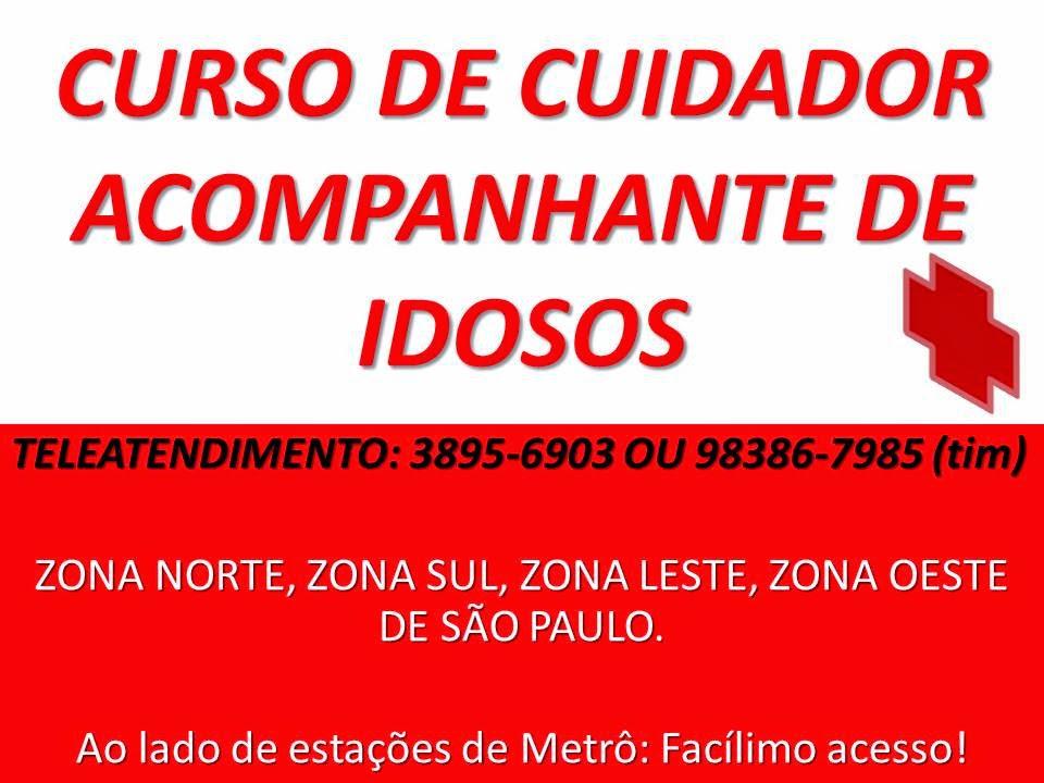 CURSOS PROFISSIONAIS E CULTURAIS CURSO DE CUIDADOR DE IDOSOS CERTIFICADO ZONA NORTE LESTE OESTE