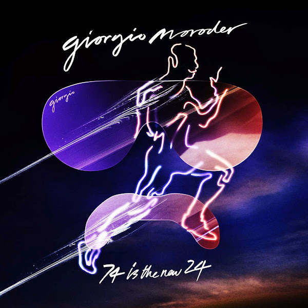 Giorgio Moroder - 74 Is the New 24 - Single  Cover
