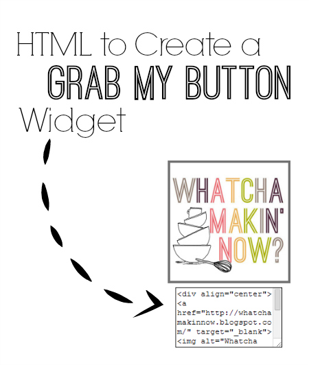 HTML to create you own Grab My Button widget in Blogger
