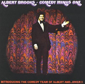 Albert Brooks, 'Comedy Minus One' (1973), front cover