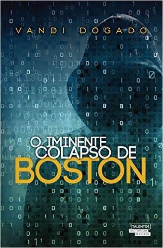 Entrevista com autor do livro O Iminente Colapso de Boston