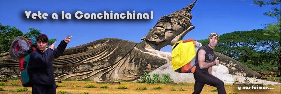 Vete a la Conchinchina