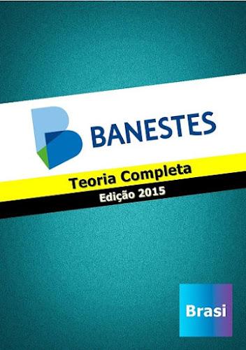 Apostila Digital Banestes 2015 Técnico Bancário