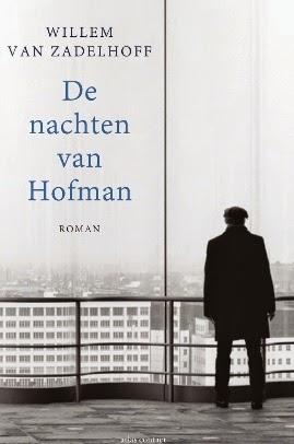 De nachten van Hofman, roman (februari 2015)