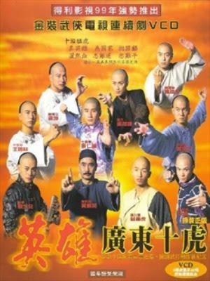 Mãnh Hổ Thành Quảng Đông (1999) - Ten Tigers Of Guangdong (1999) - USLT - 32/32