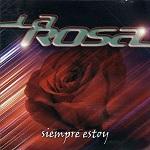 La Rosa - SIEMPRE ESTOY 2007 Disco Completo
