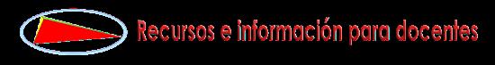 Recursos e Información para docentes