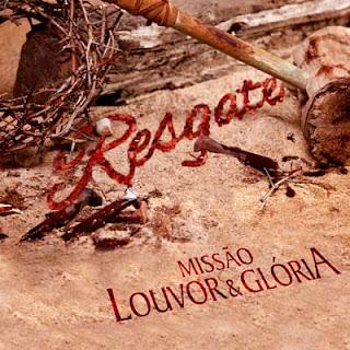 capa Missão Louvor e Glória   Resgate