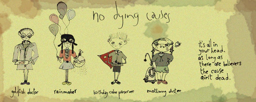 no dying causes