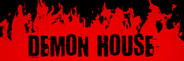 DEMON HOUSE - MOVIE REVIEW