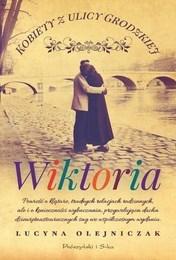 http://lubimyczytac.pl/ksiazka/269908/kobiety-z-ulicy-grodzkiej-wiktoria