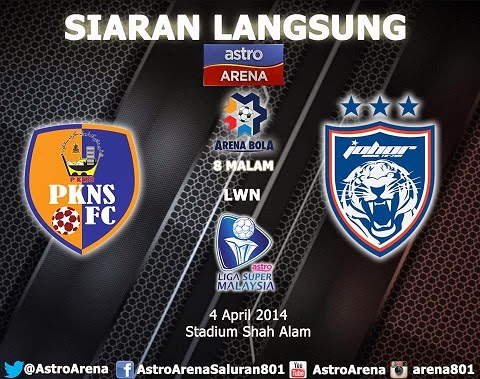 live streaming liga super 4 april 2014, jdt vs pkns liga super, keputusan liga super 4 april, live streaming tonton mudah. live streaming astro arena, astro arena liga super, live streaming pkns vs jdt , jdt vs pkns, pkns vs jdt liga super