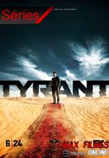 Assistir Série Tyrant Dublado | Legendado Online
