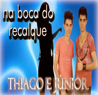 Thiago+e+J%C3%BAnior+ +Na+Boca+do+Recalque Thiago e Júnior – Na Boca do Recalque – Mp3