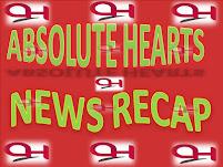 Absolute Hearts News Recap #AHNewsRecap