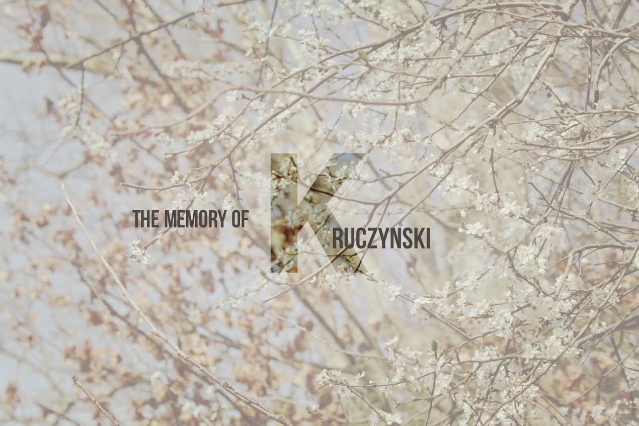The Memory of Kruczynski