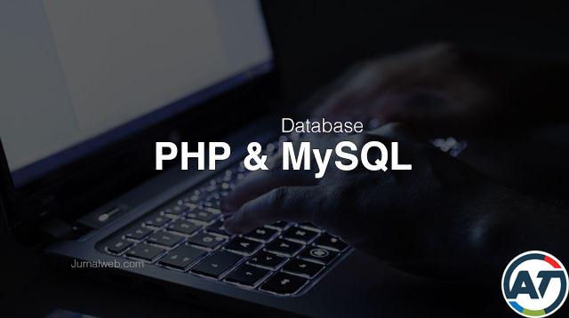Cara Input Data ke MySQL Dengan Script PHP